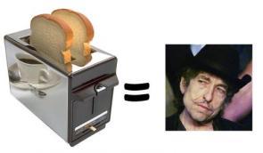 Toaster  = Bob Dylan
