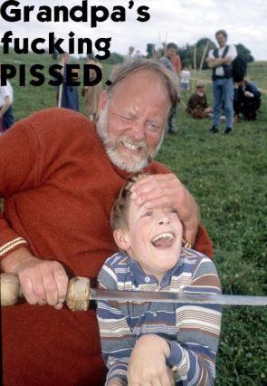 Grandpa's Fucking Pissed