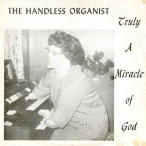Handless Organist – Truly A Miracle Of God