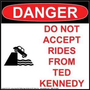 Don't Drive With Ted Kennedy