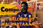 Welcome To Walmartaaaa!!!!!