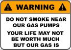 Do Not Smoke Near Our Gas Pumps