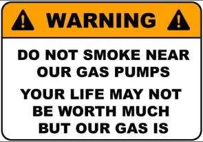 Do Not Smoke Near Our Gas Pumps