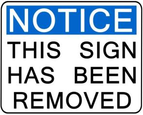 Notice: This Sign Has Been Removed