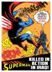 Superman – Killed In Action In Iraq!