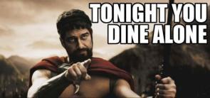 300 – Tonight You Dine Alone