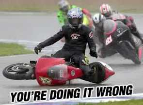 You're Doing It Wrong – Motorcycle