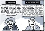 Crazy Person Vs Moral Pillar Of Society