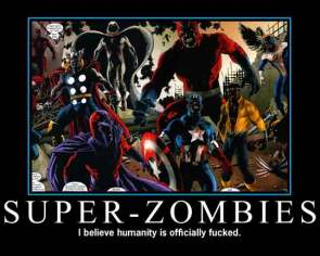 Super Zombies Motivational Poster
