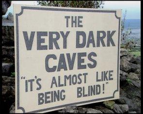 The Very Dark Caves