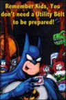 Remember kids, you don't need a utility belt to be prepared!