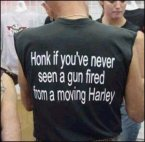 Honk if you've never seen a gun fired from a moving Harley
