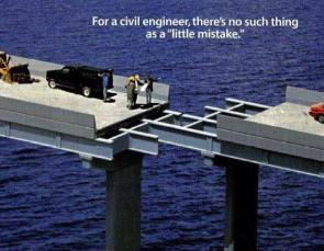For a civil engineer, there's no such thing as a little mistake