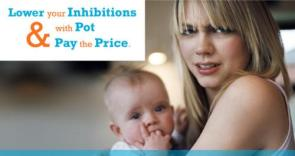Lower Your Inhibitions with Pot & Pay the Price