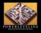 Powerleveling – When you just don't have time to dick around