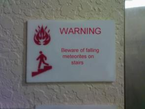 Beware of falling meteorites on stairs