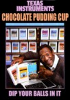 Chocolate Pudding Cup – Dip your balls in it!