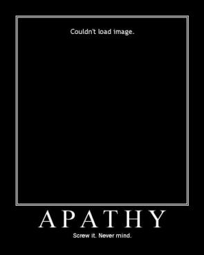 Apathy Motivational Poster