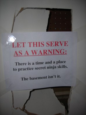 There is a time and a place to practice secret ninja skills