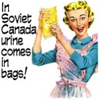 In Soviet Canada Urine Comes In bags
