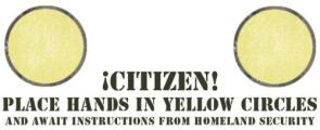 Citizen!  Place hands in yello circles!