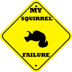 My Squirrel Failure
