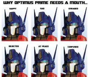 Why Optimus Prime Needs A Mouth
