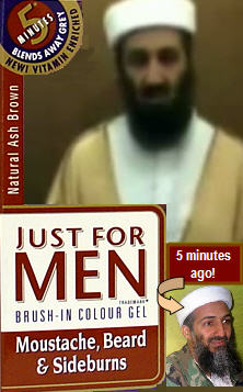"Osama Uses ""Just For Men"""