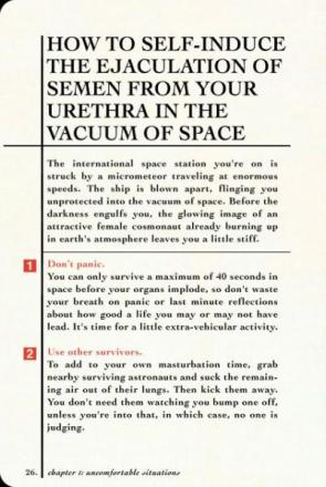 How To Self-Induce The Ejaculation of Semen from your Urethra In The Vacuum Of Space