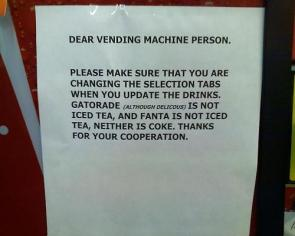 Dear Vending Machine Person