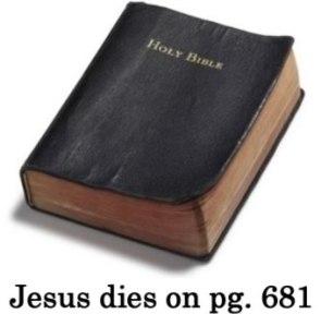Bible Spoilers – Jesus Dies