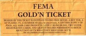 FEMA Gold'n Ticket