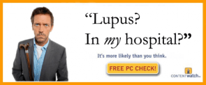 Lupus?  In MY hospital?