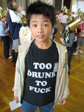too drunk to fuck t-shirt