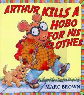 Arthur Kills A Hobo for His Clothes