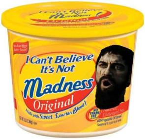 I can't believe it's not madness!