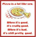 Pizza is like sex