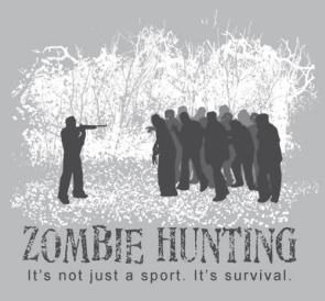 Zombie Hunting – it's not just a sport, it's survival