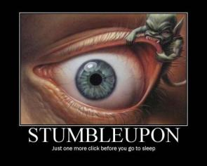 StumbledUpon – Just one more click before you go to sleep