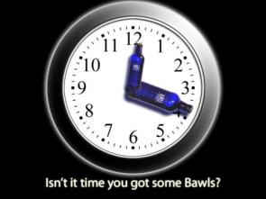 Isn't it time you got some bawls?