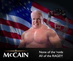 McCain – None of the 'roids All of the RAGE!!!