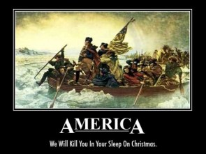 America – We will kill you in your sleep on christmas