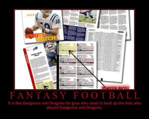 Fantasy Football – D&D For guys that beat up D&D kids