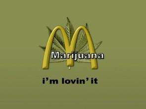 Marijuana – I'm loving it