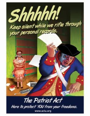 The Patriot Act – here to protect you from your freedoms