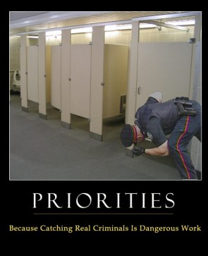 Priorities – Because Catching Real Criminals Is Dangerous Work
