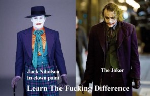 Joker – learn The Fucking Difference