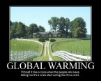 Global Warming – I'll treat it like a crisis when the people who keep telling me it's a crisis start acting like it's a crisis