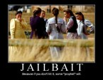"""Jailbait – Because if you don't hit it, some """"prophet"""" will"""