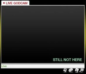 live godcam – still not here